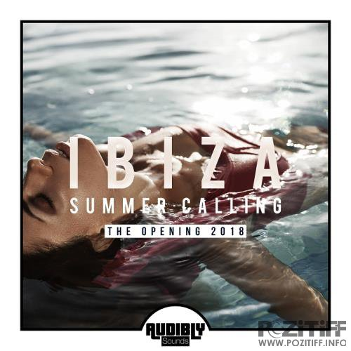 Ibiza Summer Calling - The Opening 2018 (2018)