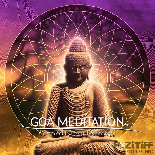 Goa Meditation Vol. 2: Compiled By Sky Technology (2018)
