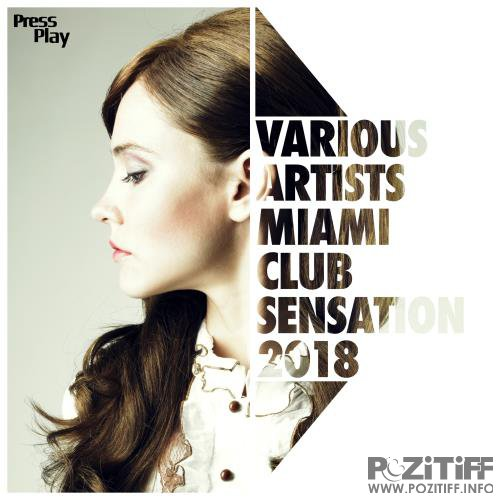Miami Club Sensation 2018 (2018)