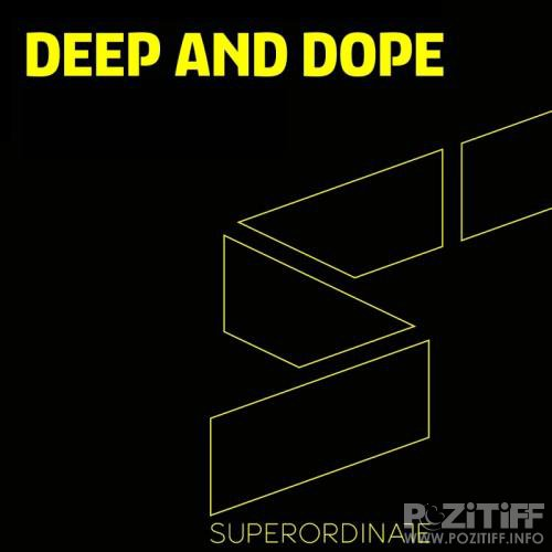 Deep and Dope , Vol. 7 (2018)