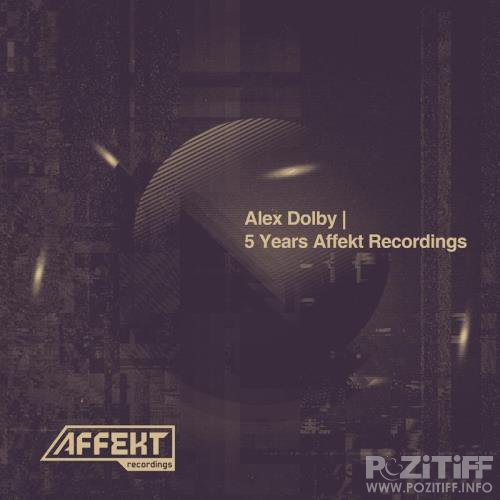 5 Years Affekt Recordings (2018)