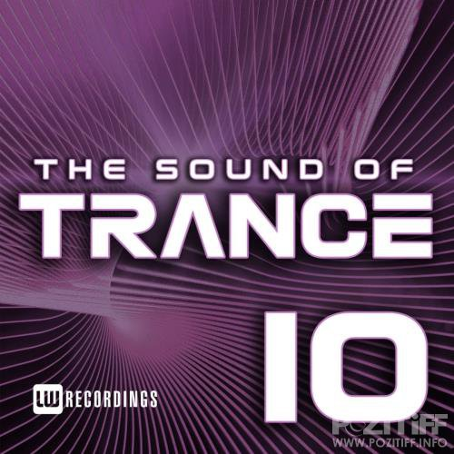 The Sound Of Trance, Vol. 10 (2018)