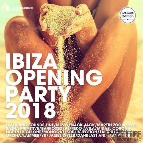 Ibiza Opening Party 2018 (Deluxe Version) (2018)