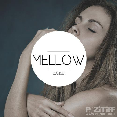 Mellow Dance (2018)