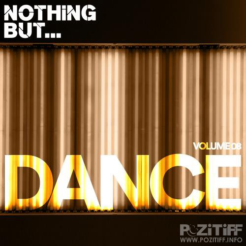 Nothing But... Dance, Vol. 08 (2018)
