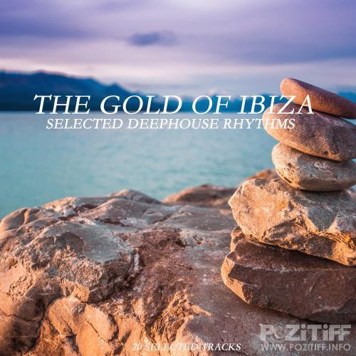 The Gold of Ibiza (Selected Deephouse Rhythms) (2018)