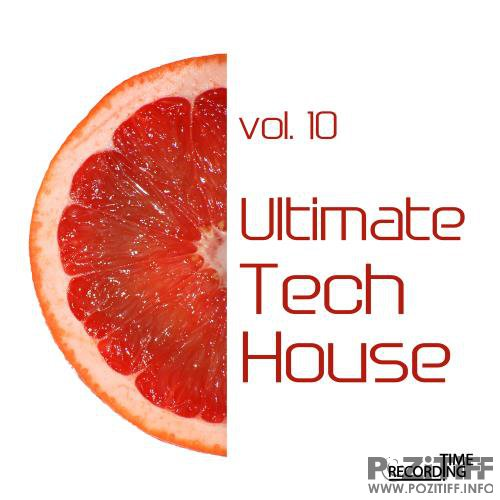Ultimate Tech House Vol. 10 (2018)