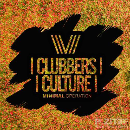 Clubbers Culture: Minimal Operation (2018)