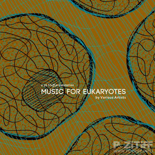 Music for Eukaryotes (2018)