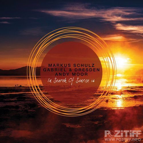 Markus Schulz & Gabriel & Dresden & Andy Moor - In Search of Sunrise 14 (2018)