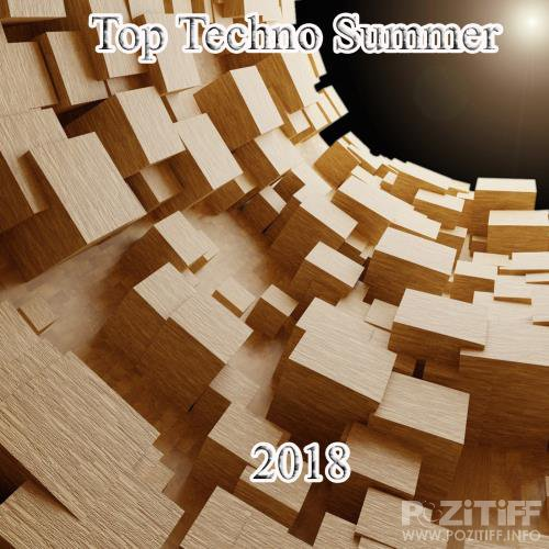 Top Techno Summer 2018 (2018)