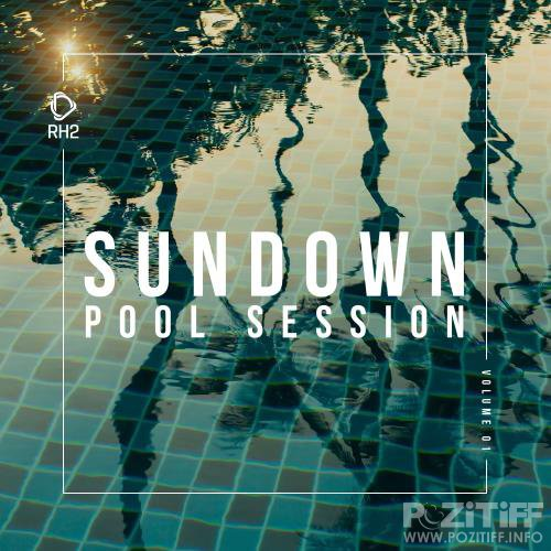 Sundown Pool Session, Vol. 1 (2018)