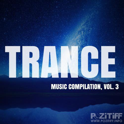 Trance Music Compilation, Vol. 3 (2018)