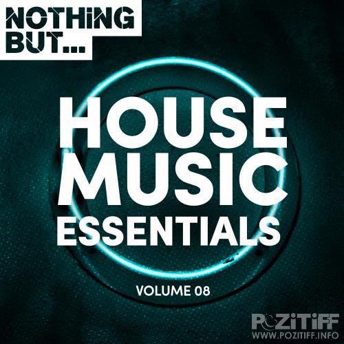 Nothing But... House Music Essentials, Vol. 08 (2018)