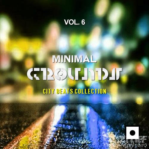 Minimal Grounds, Vol. 6 (City Beats Collection) (2018)