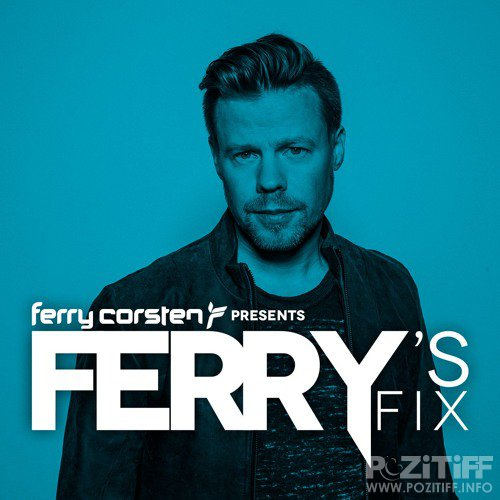 Ferry Corsten - Ferry's Fix (July 2018) (2018-07-01)