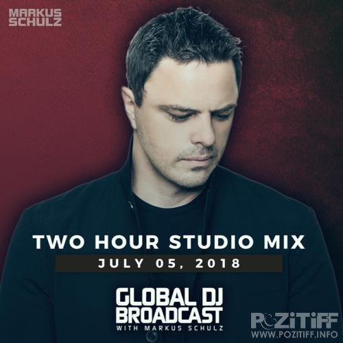 Markus Schulz - Global DJ Broadcast (2018-07-05)