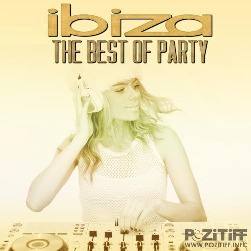 Ibiza the Best of Party (2018)