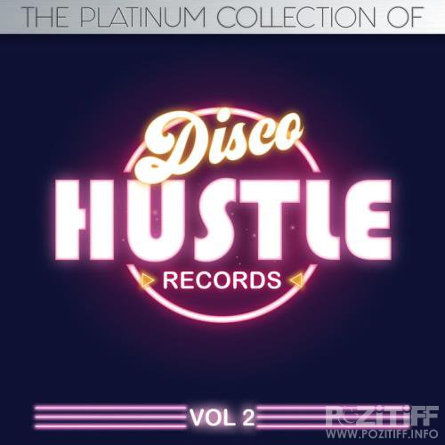 Johnny Dynell - The Platinum Collections Of Disco Hustle Vol 2 (2018)