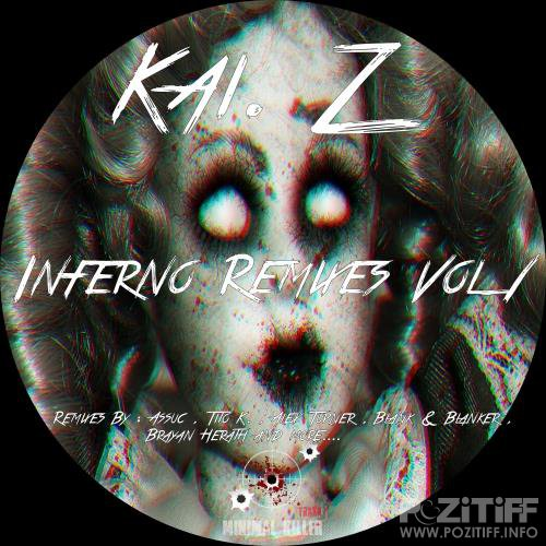 Kai. Z - Inferno Remixes, Vol. 1 (2018)
