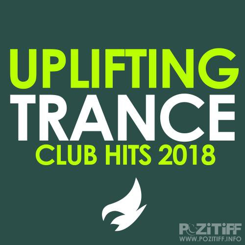 Uplifting Trance (Club Hits 2018) (2018)