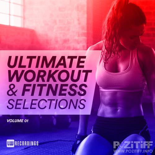 Ultimate Workout & Fitness Selections Vol 01 (2018)