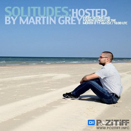 Martin Grey - Solitudes 157 XXL (2018-07-13)