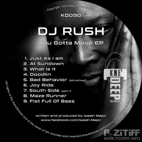 DJ Rush - You Gotta Move (2018)