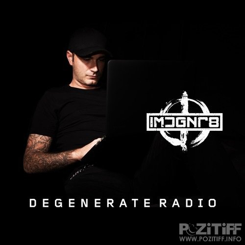 Sean Tyas - Degenerate Radio Show 130 (2018-07-17)