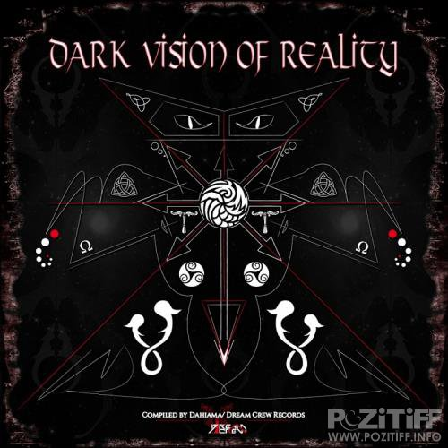 Dark Vision Of Reality (2018)