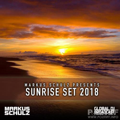 Markus Schulz - Global DJ Broadcast (2018-07-19) Sunrise Set