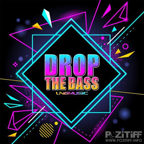 Drop the Bass (2018)