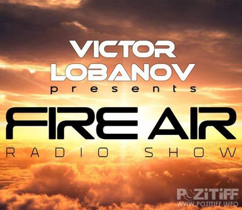 Victor Lobanov - Fire Air 188 (2018-07-25)