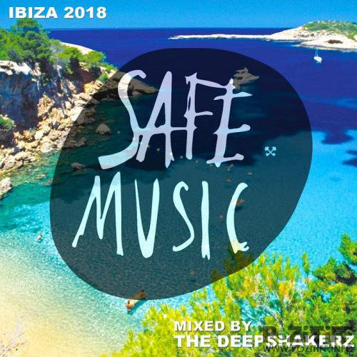 Safe Ibiza 2018 (Mixed By The Deepshakerz) (2018)
