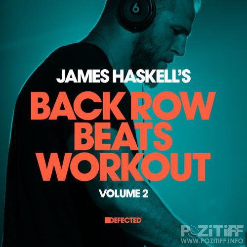James Haskell - James Haskell's Back Row Beats Workout, Vol. 2 ( 2018)