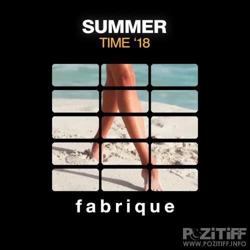 Fabrique Recordings - Summer Time '18 (2018)