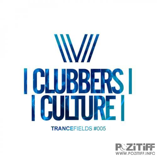 Clubbers Culture: Trancefields #005 (2018)