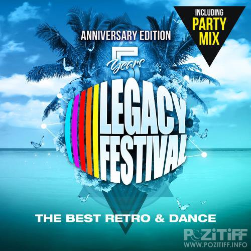 5 Years Legacy Festival: Anniversary Edition (2018) FLAC