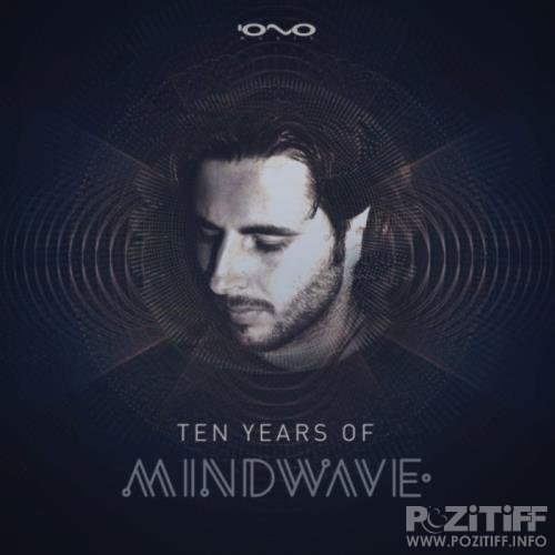 Mindwave - 10 Years of Mindwave (2018)