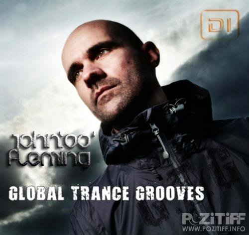 John '00' Fleming & The Digital Blonde - Global Trance Grooves 185 (2018-08-14)