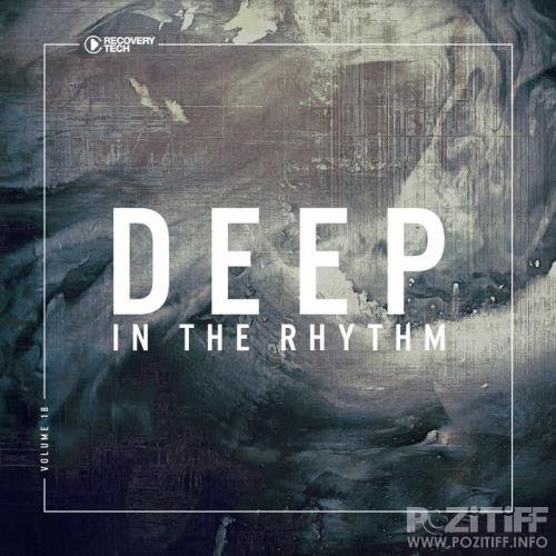 Deep In The Rhythm Vol  18 (2018)