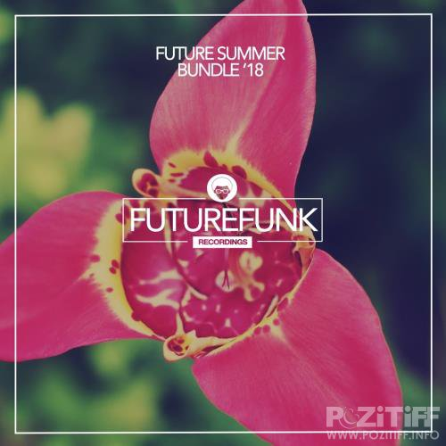 Future Summer Bundle '18 (2018)