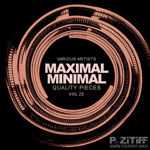 Maximal Minimal, Vol.23 Quality Pieces (2018)
