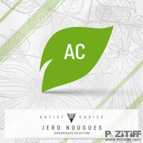 Artist Choice 062: Jero Nougues (Progressive Selection) (2018)