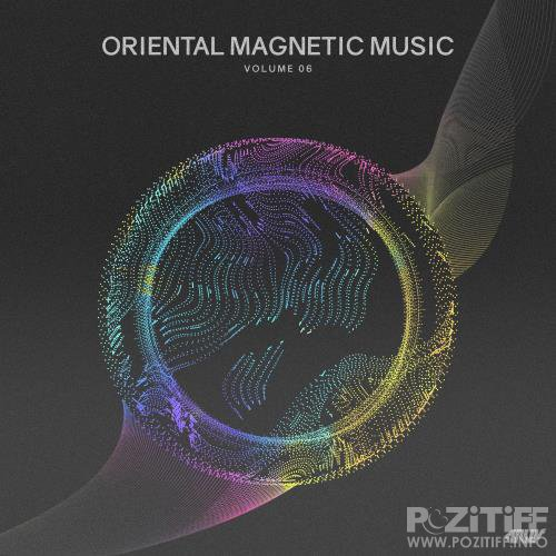 Oriental Magnetic Music, Vol. 6 (2018)
