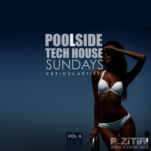 Poolside Tech House Sundays, Vol. 4 (2018)