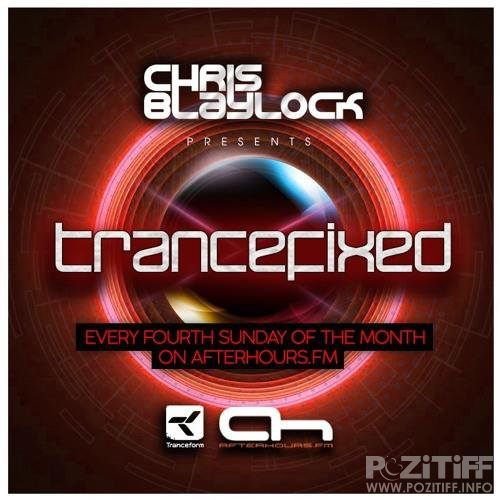 Chris Blaylock, Richie Knight - TranceFixed 033 (2018-08-26)