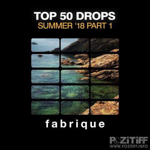Top 50 Drops Summer '18 (Part 1) (2018)