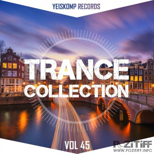 Trance Collection by Yeiskomp Records, Vol. 45 (2018)