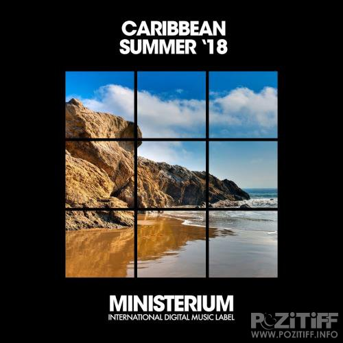 Ministerium Records: Caribbean Summer '18 (2018)